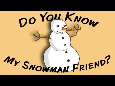 ▶ Do You Know My Snowman Friend? (sing-along song for children) - YouTube