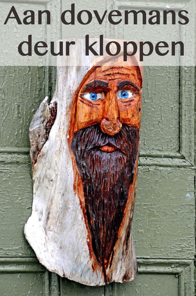 Aan dovemans deur kloppen #spreuk #gezegde
