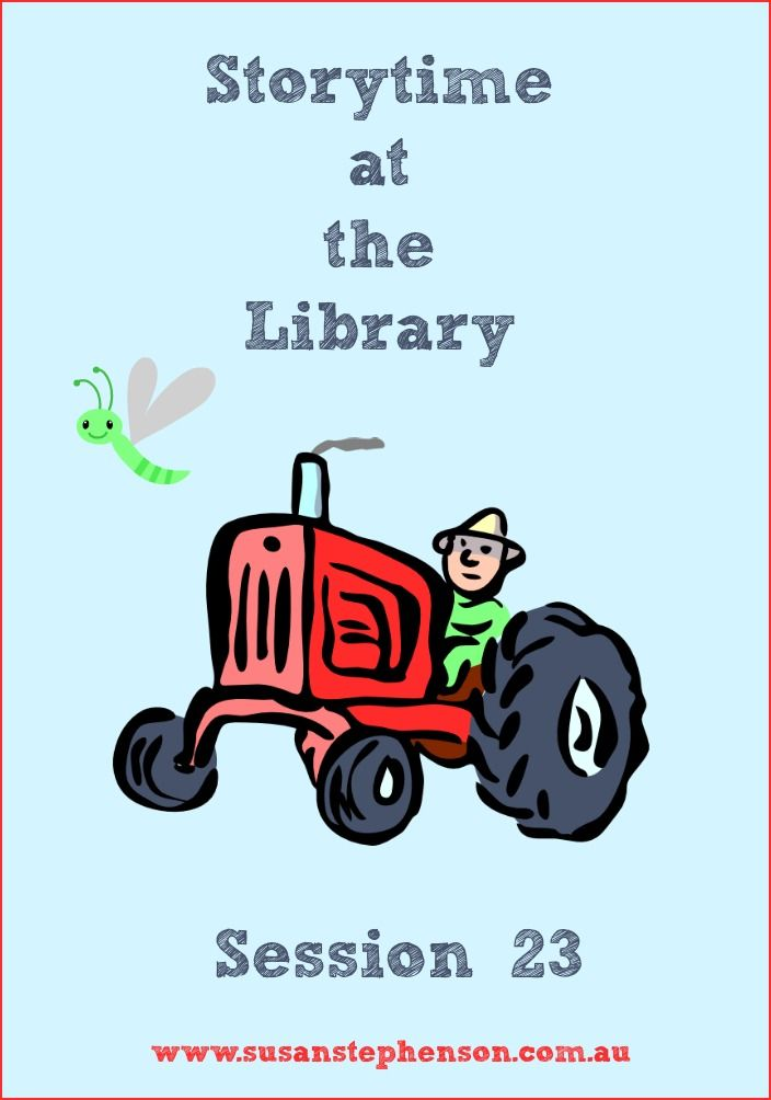 Storytime at the Library - Session 23 - books and activities.