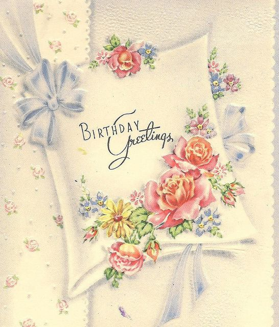Beautiful vintage birthday greetings. #roses #vintage #birthday #cards