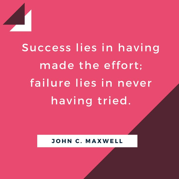 "Love this quote by John C. Maxwell: ""Success lies in having made the effort: failure lies in never having tried"". // Nadia La Russa // Success Coach // Coaching // Inspirational Quote"