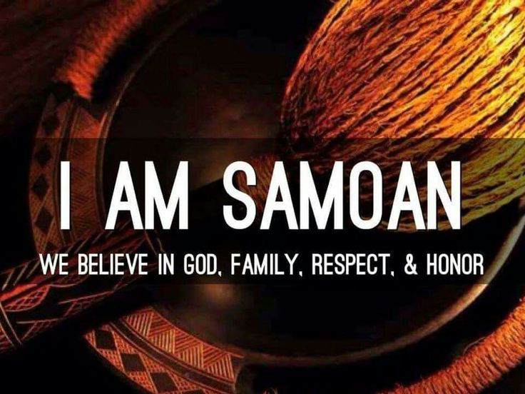 I am Samoan, just a different kind of Samoan