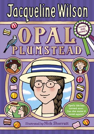 BEST BOOKS TO READ BEFORE SEEING  SUFFRAGETTE: THE MOVIE jacqueline_wilson_opal_plumstead