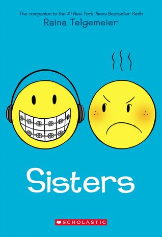 SISTERS by Raina Telgemier   Middle Grade review of a Scholastics book. Book 2 in the series.