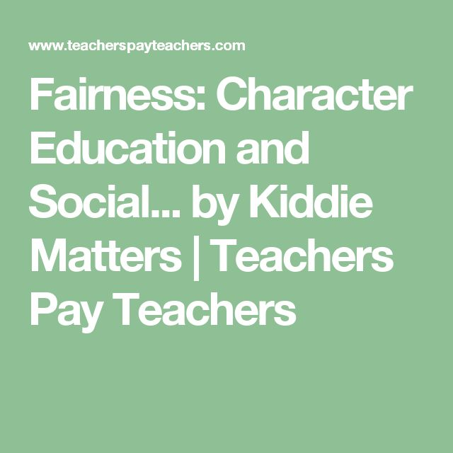 Fairness: Character Education and Social... by Kiddie Matters | Teachers Pay Teachers
