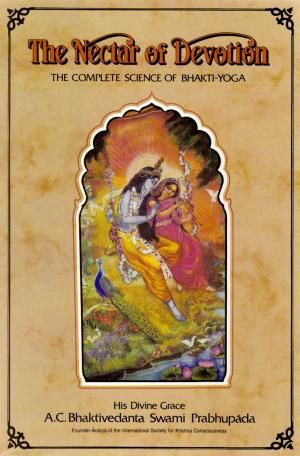 The Nectar of Devotion This is a summary study of Bhakti-rasamrita-sindhu, the Vaishnava classic written by Rupa Goswami that analyzes the various stages of bhakti (devotion) as a methodical practice resulting in love of God.