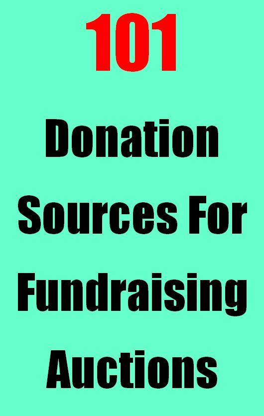 101 Fundraising Auction Donations Sources | Auction, The o ...
