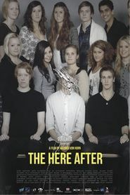 Watch The Here After Full Movie Streaming HD