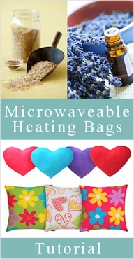 DIY~Heating bags- (This would be a cute item to put in a Pamper Yourself gift basket.)