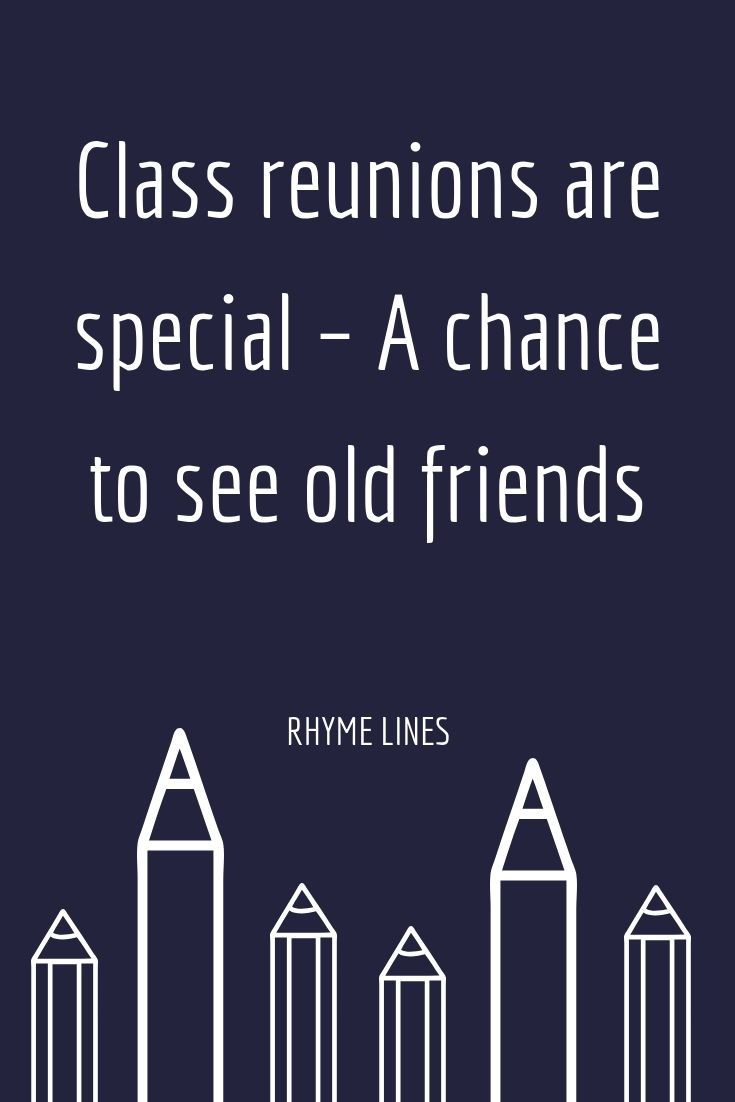 Class Reunions Are Special A Chance To See Old Friends
