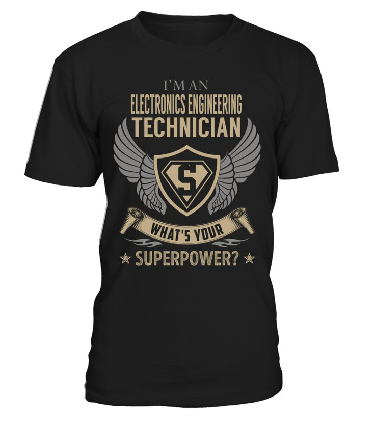 Electronics Engineering Technician - What's Your SuperPower #ElectronicsEngineeringTechnician