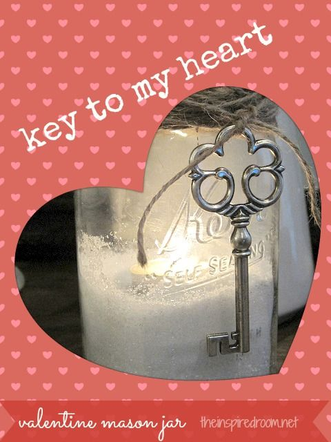 Easy Valentines Day Mason Jar Craft {Key to My Heart} Mason Jar