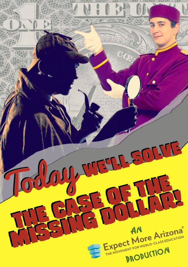 """April is Mathematics Awareness Month. Critical thinking plays an essential role in solving math problems. As proof, we present """"The Case of the Missing Dollar."""" Click the image to solve the case! #TodayInAZ #STEM"""