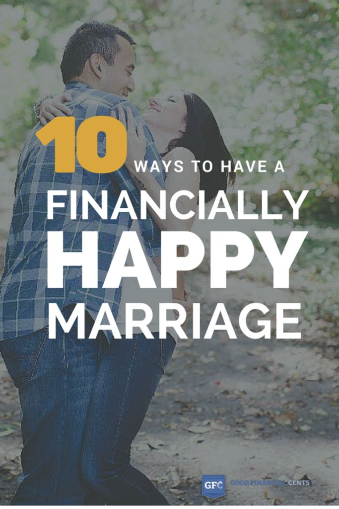 Time to Get Financially Happy There you have it: 10 tips for a financially happy marriage, and none involved buying an extravagant house or the Maserati I mentioned in the introduction.