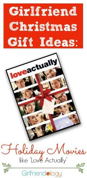 Girlfriend Christmas gift ideas Love actually holiday movie