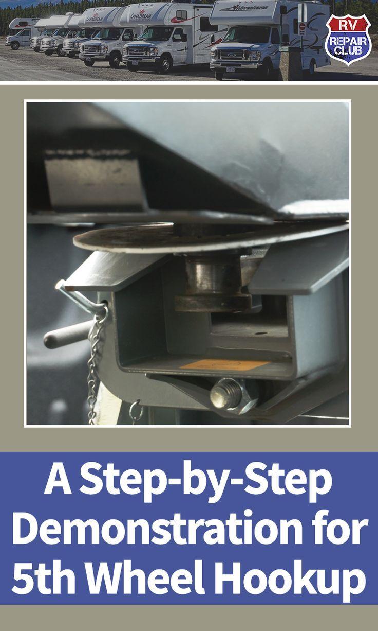 5th Wheel Hookup A Step By Step Demonstration Rv Repair 5th Wheels Wheel Repair