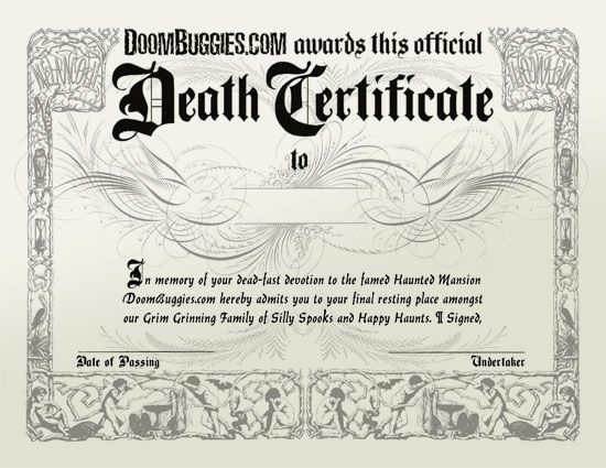DoomBuggies Death Certificate at doom buggies.com. Sadly Disneyland no longer hands out these precious little gems.