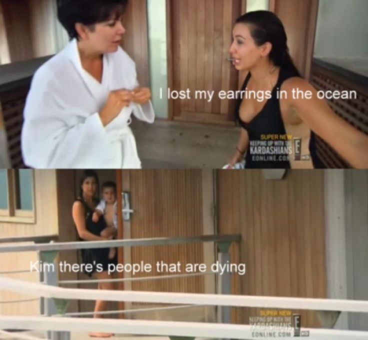 "I lost my earrings in the ocean!"" ""Kim there's that are people ..."