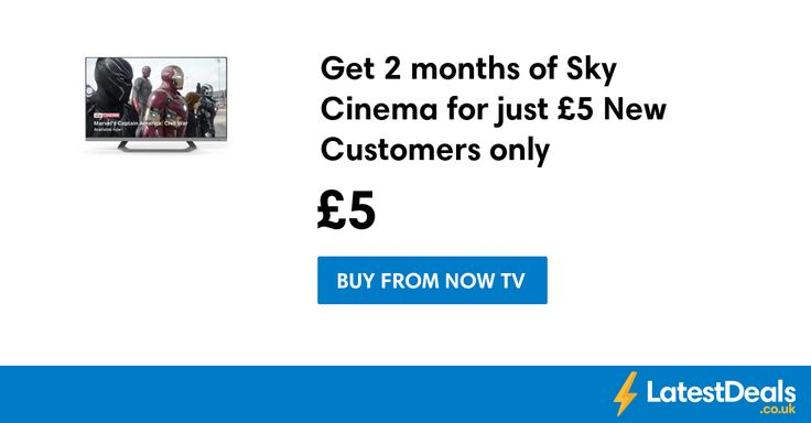 Get 2 months of Sky Cinema for just £5 New Customers only, £5 at NOW TV