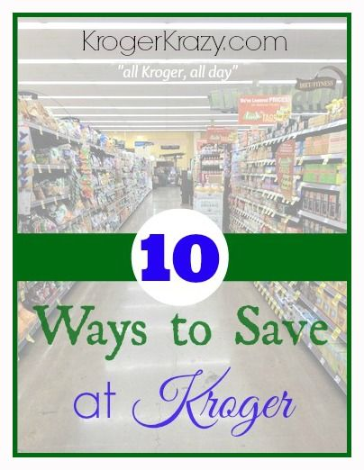 Attention KROGER SHOPPERS! Want to get the most bang for your buck? Katie from KrogerKrazy.com shares her Top 10 Ways To Save At Kroger! (There is a video and a list) #Kroger