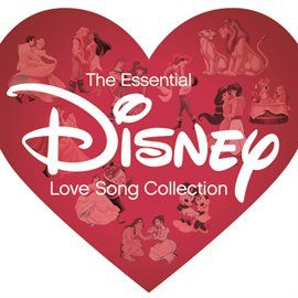 The Essential Disney Love Song Collection. Various artists including: Craig Toungate, Joe York, Meredith McCall, Lea Salonga, Robby Benson, Jodi Benson, Paige Morehead, Jon Secada, Rolan, Leslie French, Leslie Whitely, Angela Lansbury, Karen Taylor-Good, Amy Adams, Samuel E. Wright and Chris Martin. Available from hoopla digital. Part of Your Online Library.