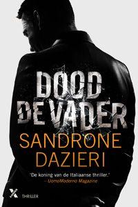 Dood de vader, Sandrone Dazieri: Erg spannende, vlot geschreven thriller. Het tempo blijft heel het boek hoog, 557 blz lang. Een monsterlijke must read! (PB)