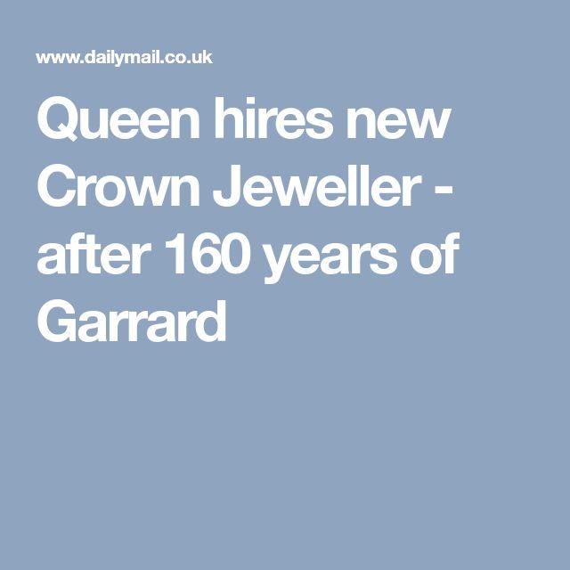Queen hires new Crown Jeweller - after 160 years of Garrard