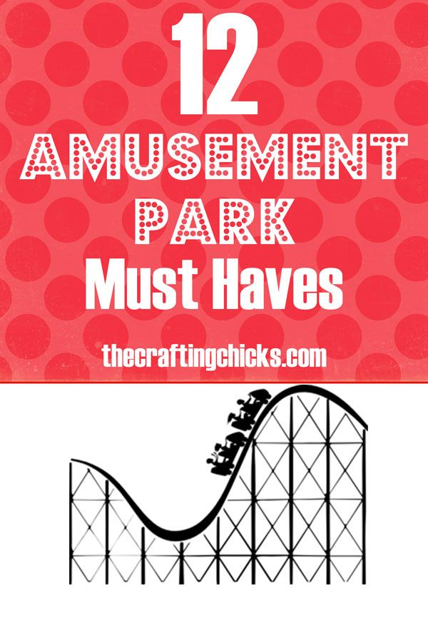 Taking kids to an amusement park this summer?  Check out these 12 must haves before you go!