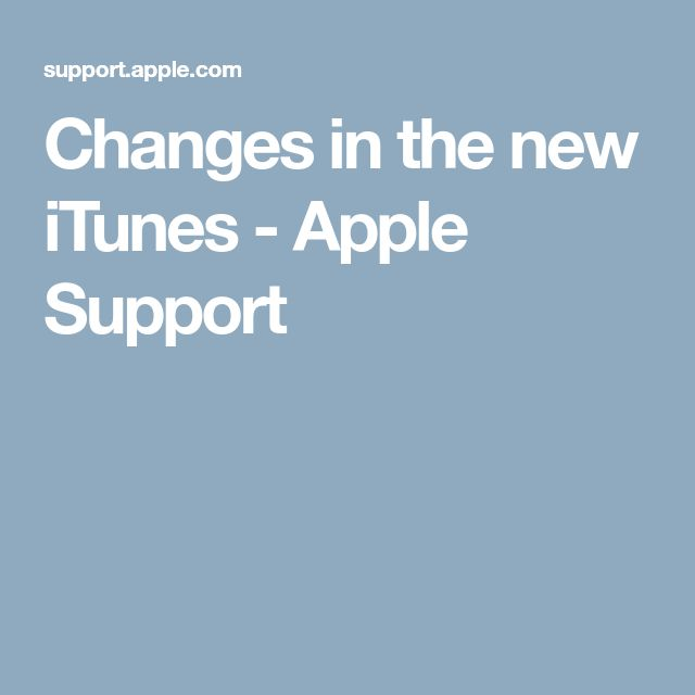 Changes in the new iTunes - Apple Support