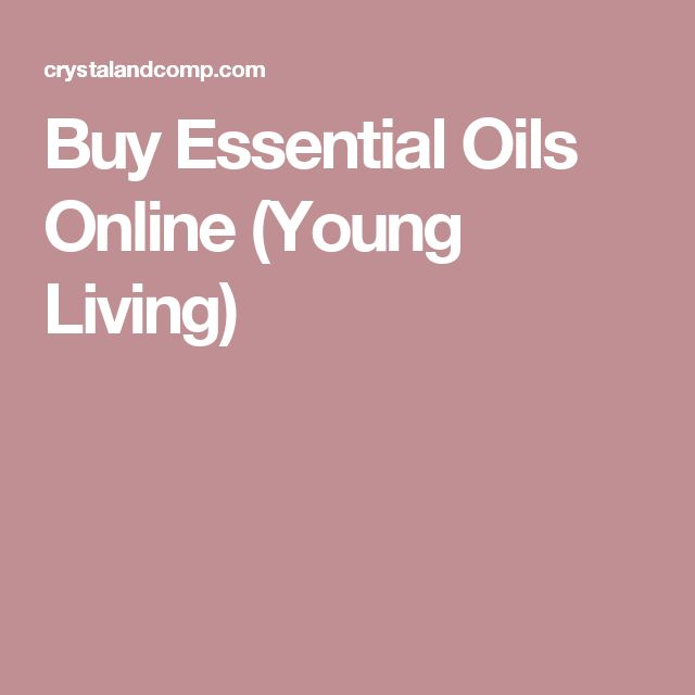 Buy Essential Oils Online (Young Living)