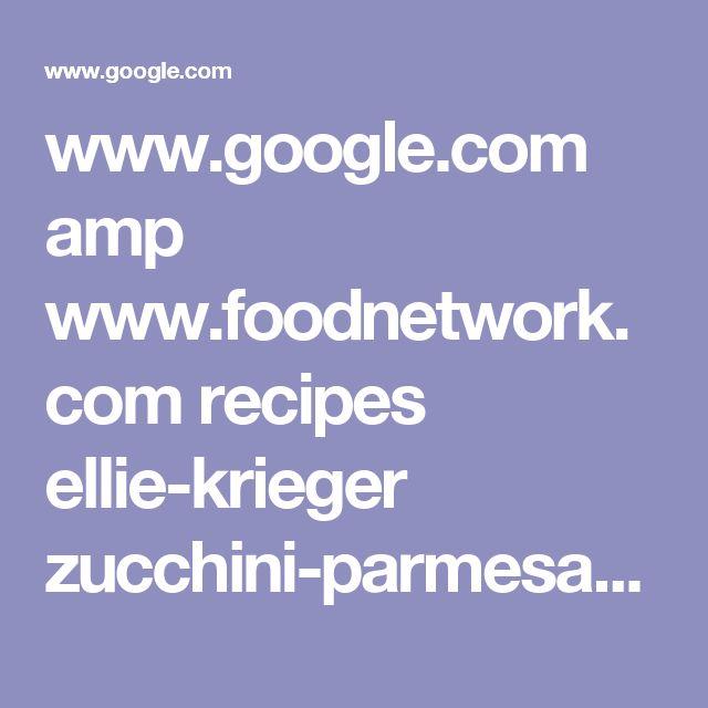 www.google.com amp www.foodnetwork.com recipes ellie-krieger zucchini-parmesan-crisps-recipe.amp