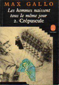 Acheter le livre d'occasion Les hommes naissent tous le même jour Tome II : Crépuscule sur livrenpoche.com