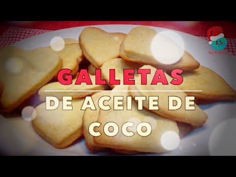 Cómo hacer Galletas de Aceite de Coco | How to make Coconut Oil Biscuits