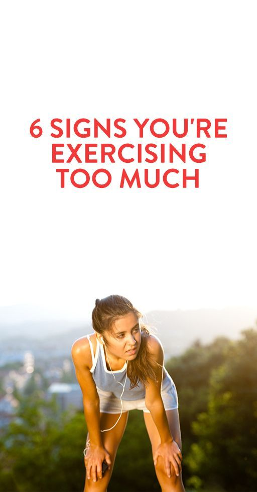 6 Signs You're Exercising Too Much