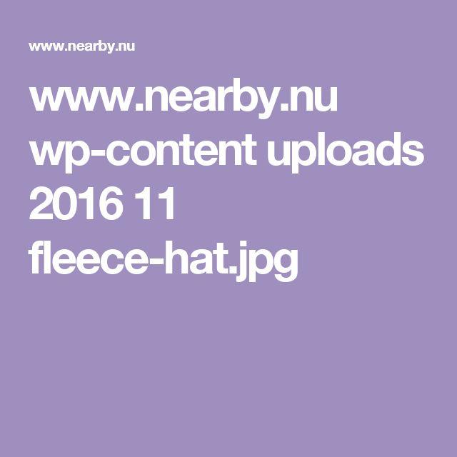 www.nearby.nu wp-content uploads 2016 11 fleece-hat.jpg