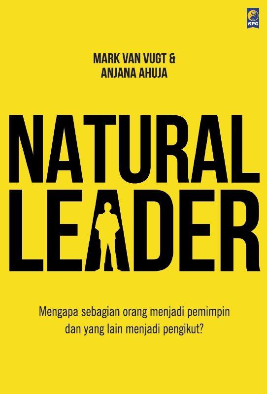 Natural Leader by Mark Van Vugt & Anjana Ahuja. Published on 23 March 2015!