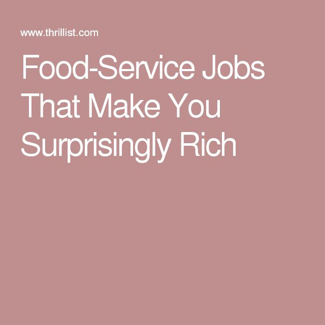 Food-Service Jobs That Make You Surprisingly Rich