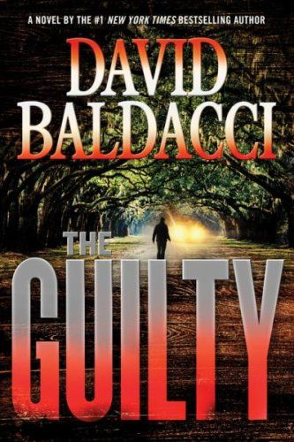 The Guilty is a new thriller book by David Baldacci that will be released on November 17