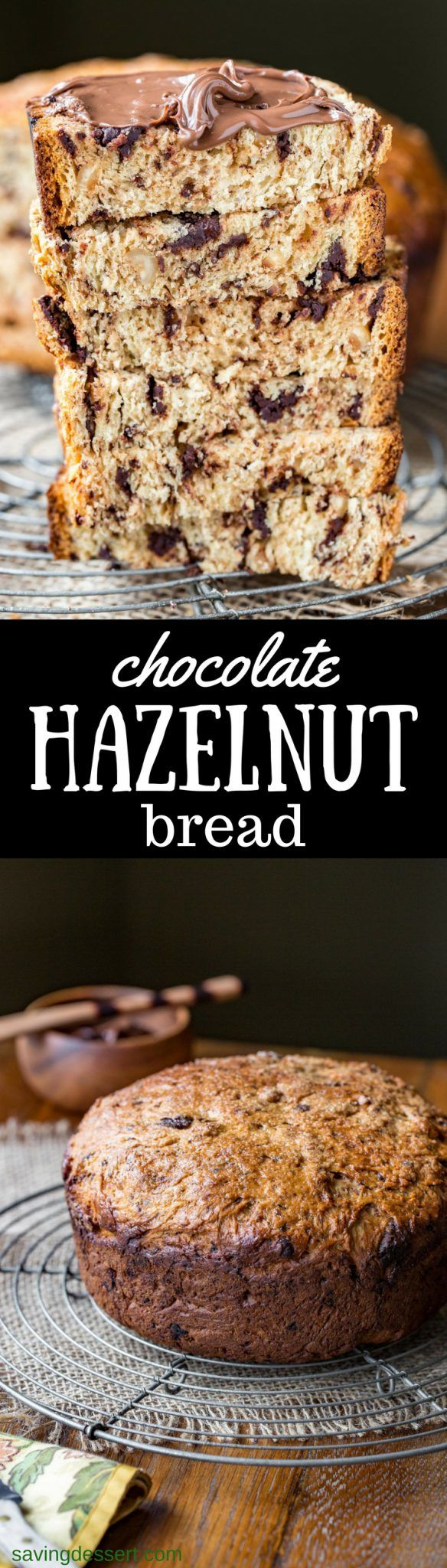 Chocolate Hazelnut Bread ~ a simple yeasted loaf of fluffy sweet bread, loaded with chunks of bittersweet chocolate and toasted hazelnuts. Serve with a slathering of Nutella for a wonderful treat.