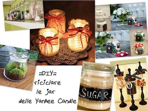 ::DIY::Riutilizzo dei contenitori di Yankee Candle come vasetti e molto ...
