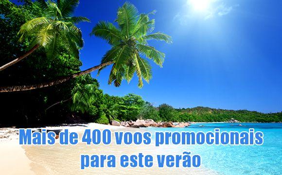 Mais de 400 voos em promoção para o verão - Latam, Gol, Azul e Avianca #voos #promoção #latam #gol #azul #avianca