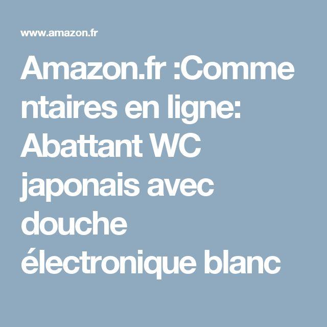 Amazon.fr:Commentaires en ligne: Abattant WC japonais avec douche électronique blanc