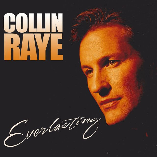 Say Hello to Heaven, a song by Collin Raye on Spotify