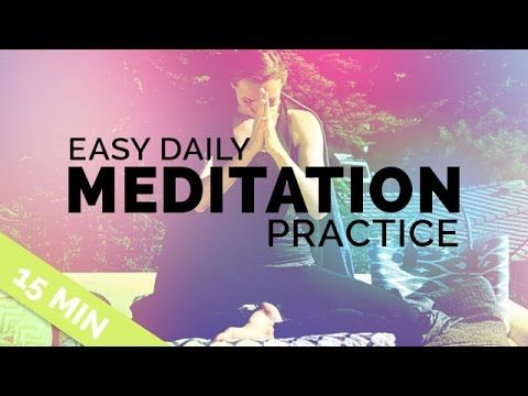 Easy 15-min meditation practice - perfect for daily use. This 15-minute meditation is appropriate for all levels -- it's my go-to daily meditation to help me...