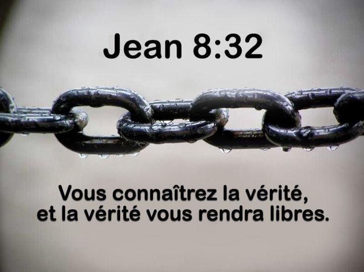 """La Bible - Versets illustrés - Jean 8:32 - Paroles de Jésus     Jésus dit alors aux Juifs qui avaient cru en lui: """"Si vous restez fidèles à mes paroles, vous êtes vraiment mes disciples; ainsi vous connaîtrez la vérité et la vérité vous rendra libres."""""""