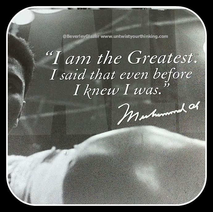 I am the GREATEST! Fake it till you make it. #MohammadAli #affirmation