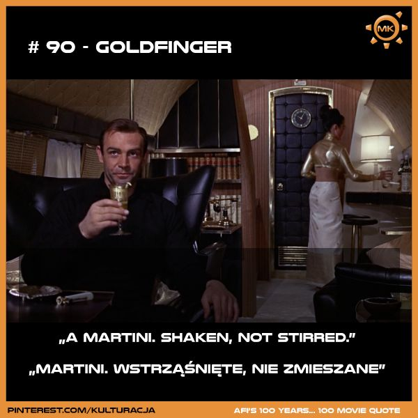 Lista 100 najlepszych cytatów według Amerykańskiego Instytutu Filmowego. Miejsce 90 - Goldfinger