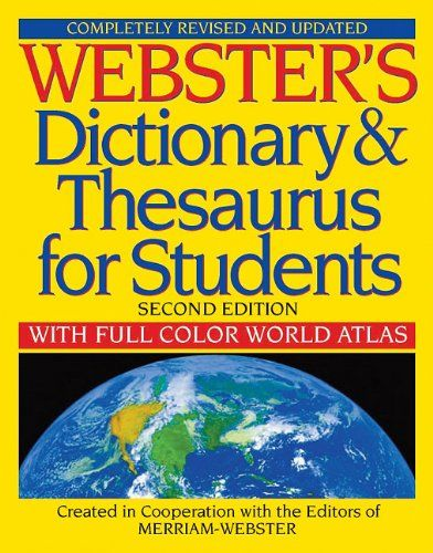 Webster 39 s dictionary thesaurus for students second for Forward dictionary