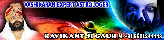 VEDIC ASTROLOGER RAVIKANT GAUR +91 9501244448 famous in INDIA ,UK,USA,CANADA etc.He has been providing astrology services since 1980 like businees astrology,family problems astrology,love astrology,foriegn tripp astrology etc.He provides the 100% guaranteed solutions. Love is the reason of your happiness, sorrows, likes and dislikes and to make it adventurous. Love has the power to feel you of heaven. The feeling of love can change you drastically and can feel you with positivity if…