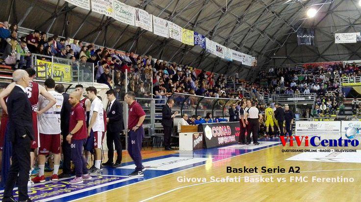 Givova Scafati Basket vs FMC Ferentino – La Givova chiude in bellezza la regular season
